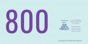 800th Podcast Episode Airs