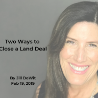 land academy cofounder CEO Jill DeWit Two Ways to Close a Land Deal blog 2019